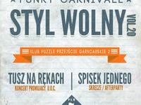 Styl Wolny vol.20 - Funky Carnivale x TuszNaRękach x Spisek Jednego + Open Mic!