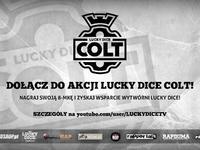 Start akcji Lucky Dice Colt!