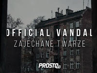 Official Vandal - Zajechane twarze