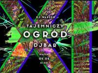 Friday EXIT -> Tajemniczy Ogrod by DJ Warson
