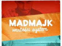 Madmajk Wartości System