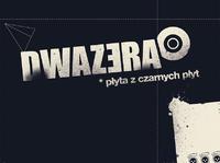 """DwaZera – """"Płyta z czarnych płyt"""""""
