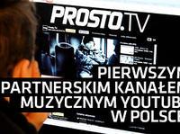 ProstoTV pierwszym partnerskim kanałem muzycznym YouTube w Polsce