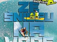 Ze śniegu na wodę - Ast & Dark Slide