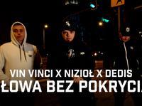 """Vin Vinci łączy siły z Niziołem i Dedisem w singlu """"Słowa bez pokrycia"""""""