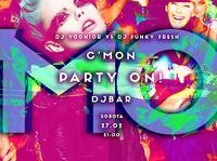 C'MON! Party on! by DJ Yoonior & DJ Funky Fresh