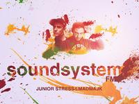 "MadMajk, Junior Stress ""SoundSystem FM"""