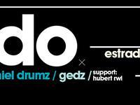 Eldo/Pelson/Daniel Drumz/Gedz @ ESTRADA