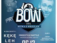 KęKę x Bitwa o Wrocław 2015 x Leh x Filipek