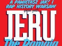 JERU THE DAMAJA (NYC) Wigilia z A Pamiętasz Jak, Rap History Warsaw i