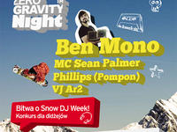 ZeRo GrAvItY NiGhT feat. BEN MONO/ Bitwa o Snow Dj Week