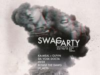 SWAG PARTY | KA-MEAL x OLFVN x DA VOSK DOCTA x HVZX x ROWLF THE DAWG x LP_ACTS