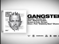 Hemp Gru - Gangster (prod. Szwed SWD, scratch/cuts DJ Cent)