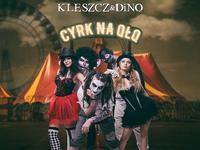 Okladka plyty CYRK NA QLQ Kleszcza & DiNO
