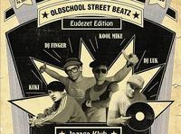 OLDSCHOOL STREET BEATZ Eudezet Edition!