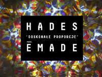 Hades - Doskonałe proporcje (prod Emade)