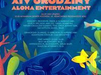 XIV Urodziny Aloha Entertainment