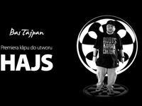 Bas Tajpan - Hajs - teledysk