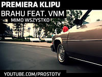 """Brahu feat. VNM """"Mimo wszystko"""""""