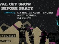 Festival OFF SNOW B4 Party // zagrają: NOZ x Chudy x Matt Powell