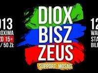 Diox, Bisz i Zeus w Proximie