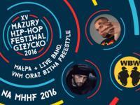 Małpa i VNM na Mazury Hip-Hop Festiwal 2016!