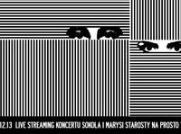 Koncert Sokoła i Marysi Starosty na żywo