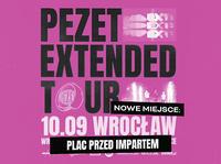 PEZET rusza w Extended Tour
