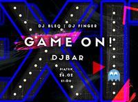 Friday EXIT -> Game on! by Dj Bleq & DJ Finger
