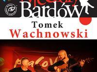 Recital autorski Tomka Wachnowskiego