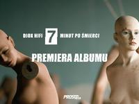 DIOX HIFI - 7 minut po śmierci - premiera