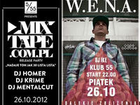 26.10 Warszawa: W.E.N.A. & DJ Ike / Mixtape.com.pl Release Party