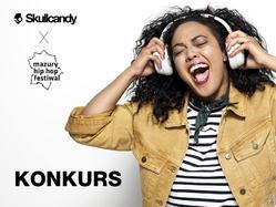 Najmocniejszy konkurs Mazury Hip Hop Festiwal x Skullcandy Polska