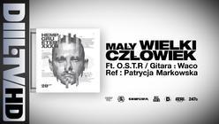 Hemp Gru - Mały Wielki Człowiek ft. O.S.T.R. (prod. Szwed SWD, ref. Patrycja Markowska)
