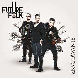 Future Folk - Zbacowanie