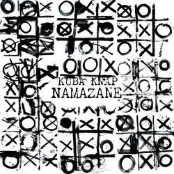 """Kuba Knap """"Namazane"""" - niespodziewana premiera albumu"""