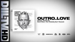 Hemp Gru - Outro_Love (prod. Szwed SWD)