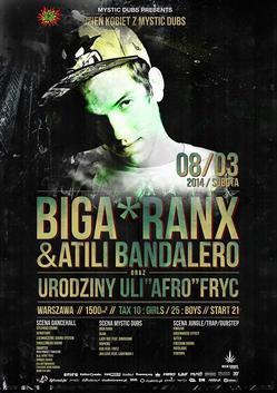 """8.03 Warszawa: Mystic Dubs presents: BIGA RANX (FR) // Urodziny ULI """"AFRO"""" FRYC! @ 1500m2"""