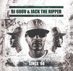 DJ 600V & Jack The Ripper - Since 94