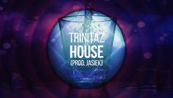 Trinitaz - House