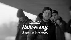 Mały Esz & Proceente ft. Cywinsky - Dobre sny