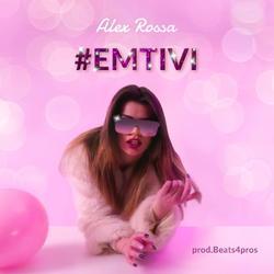 Alex Rossa - #EMITIVI