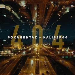 Pokahontaz_ft. Kaliber 44 - 404