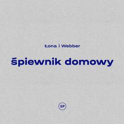 """Łona i Webber """"Śpiewnik domowy"""""""