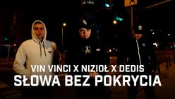 Vin Vinci ft. Nizioł, Dedis - Słowa bez pokrycia (prod. Flame)