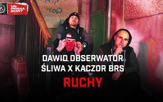 """Dawid Obserwator, Śliwa i Kaczor BRS robią """"Ruchy"""""""