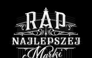 """""""Rap Najlepszej Marki vol. 2"""" - szczegółowa tracklista"""