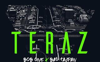 """Bob One i Bas Tajpan z ostatnim singlem promującym krążek """"Teraz"""""""